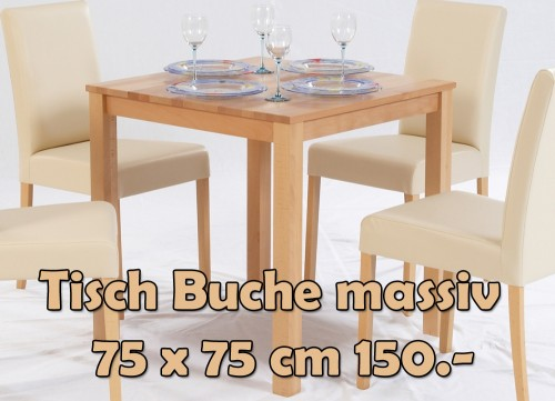 tisch buche massiv 75 75 cm nur 150. Black Bedroom Furniture Sets. Home Design Ideas